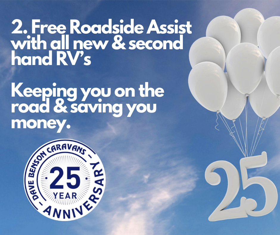 2. Free Roadside Assist with all new & second hand RV's Keeping you on the road & saving you money.