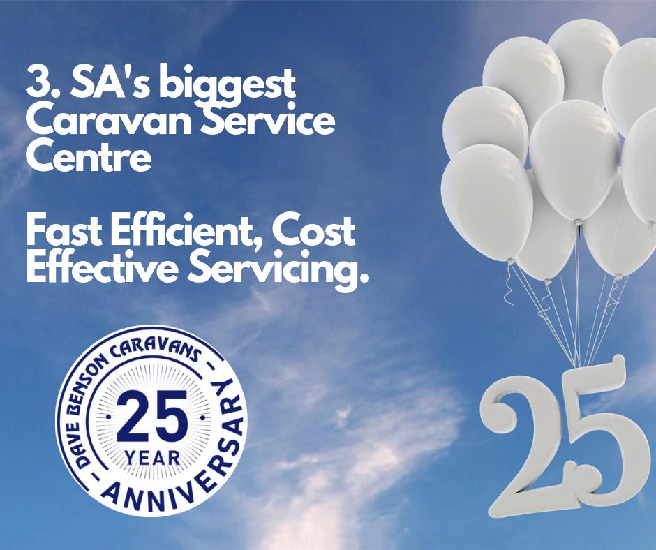 3. SA's biggest caravan service centre Fast Efficient, Cost Effective Servicing.