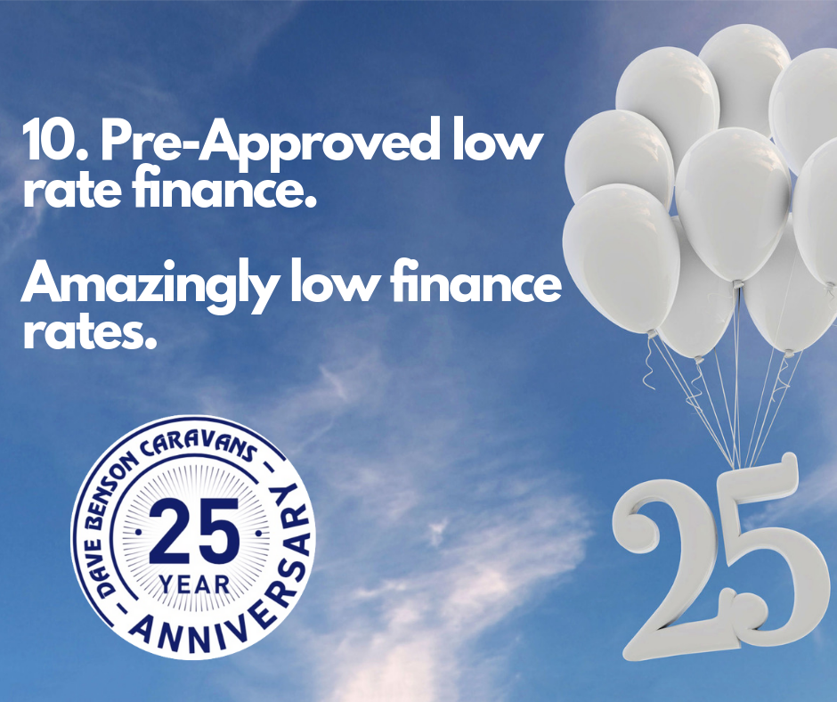 10. Pre-Approved low rate finance Amazingly low finance rates.