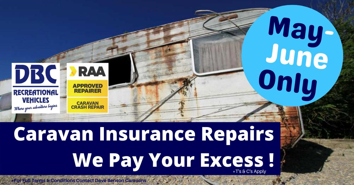 Caravan Insurance Repairs - RAA Approved Repairer